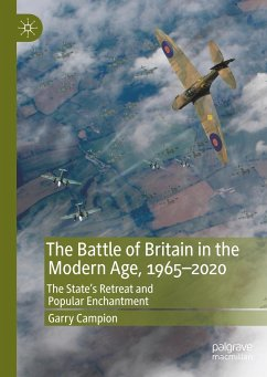 The Battle of Britain in the Modern Age, 1965-2020 - Campion, Garry