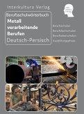 Berufsschulwörterbuch für Metall verarbeitende Berufen
