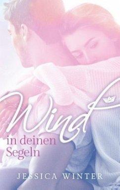 Wind in deinen Segeln / Ready to be found Bd.1 - Winter, Jessica