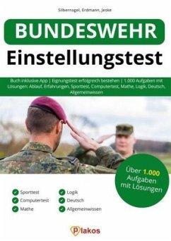Bundeswehr Einstellungstest - Silbernagel, Philipp; Erdmann, Waldemar; Jeske, Philip