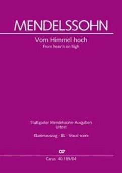 Vom Himmel hoch (Klavierauszug XL) - Mendelssohn Bartholdy, Felix