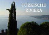 Bildband Türkische Riviera