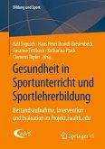 Gesundheit in Sportunterricht und Sportlehrerbildung