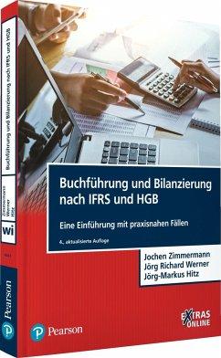 Buchführung und Bilanzierung nach IFRS und HGB - Zimmermann, Jochen; Werner, Jörg Richard; Hitz, Jörg-Markus