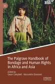 The Palgrave Handbook of Bondage and Human Rights in Africa and Asia