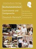 Berufsschulwörterbuch für Gastronomie und Gastgewerbe. Deutsch-Persisch