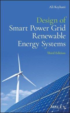 Design of Smart Power Grid Renewable Energy Systems (eBook, PDF) - Keyhani, Ali