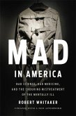 Mad In America (Revised)