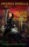 Blood Before Sunrise (eBook, ePUB)