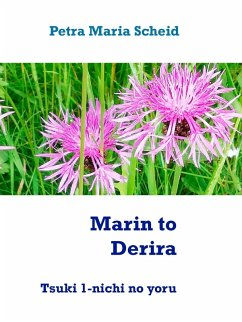 Marin to Derira (eBook, ePUB) - Scheid, Petra Maria
