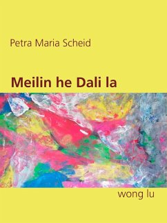 Meilin he Dali la (eBook, ePUB)
