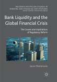Bank Liquidity and the Global Financial Crisis