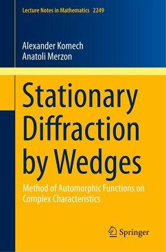 Stationary Diffraction by Wedges - Komech, Alexander;Merzon, Anatoli