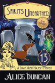 Spirits Unearthed (A Daisy Gumm Majesty Mystery, Book 13)