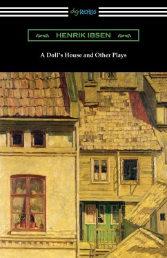 A Doll's House and Other Plays - Ibsen, Henrik