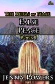 False Peace (The Reign of Peace, #1) (eBook, ePUB)