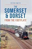The Somerset & Dorset from The Footplate Reprint