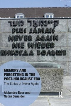 Memory and Forgetting in the Post-Holocaust Era - Baer, Alejandro; Sznaider, Natan