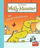 Ted Siegers Molly Monster: Die Superzahnbürste (Mängelexemplar)