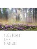 Flüstern der Natur (eBook, ePUB)