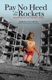 Pay No Heed to the Rockets (eBook, ePUB)
