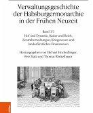 Verwaltungsgeschichte der Habsburgermonarchie in der Frühen Neuzeit (eBook, PDF)