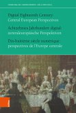 Achtzehntes Jahrhundert digital: zentraleuropäische Perspektiven (eBook, PDF)