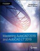 Mastering AutoCAD 2019 and AutoCAD LT 2019 (eBook, ePUB)