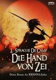 DIE HAND VON ZEI - Dritter Roman des KRISHNA-Zyklus (eBook, ePUB)