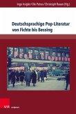 Deutschsprachige Pop-Literatur von Fichte bis Bessing (eBook, PDF)