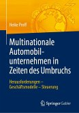 Multinationale Automobilunternehmen in Zeiten des Umbruchs (eBook, PDF)