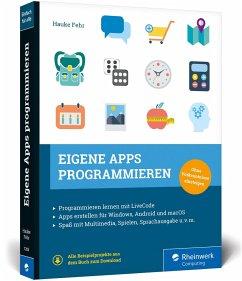 Eigene Apps programmieren - Fehr, Hauke