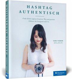 Hashtag Authentisch - Tasker, Sara