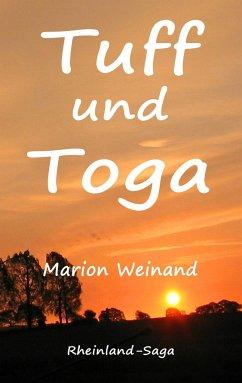 Tuff und Toga - Weinand, Marion