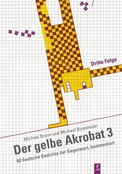 Der gelbe Akrobat 3 - Braun, Michael; Buselmeier, Michael