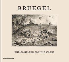 Bruegel: The Complete Graphic Works - Bassens, Maarten; Watteeuw, Lieve; Van Grieken, Joris
