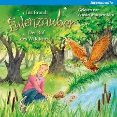 Der Ruf des Waldkauzes / Eulenzauber Bd.11 (MP3-Download) - Brandt, Ina