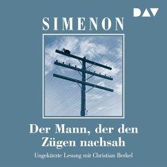 Der Mann, der den Zügen nachsah (MP3-Download) - Simenon, Georges