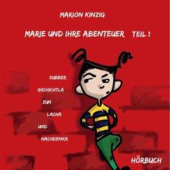 Marie und ihre Abenteuer Teil 1 (MP3-Download) - Kinzig, Marion