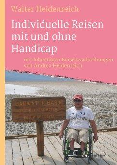 Individuelle Reisen mit und ohne Handicap