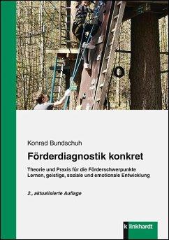 Förderdiagnostik konkret - Bundschuh, Konrad