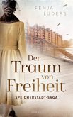 Der Traum von Freiheit / Speicherstadt-Saga Bd.3