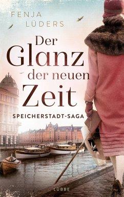 Der Glanz der neuen Zeit / Speicherstadt-Saga Bd.2 - Lüders, Fenja