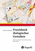 Praxisbuch dialogisches Gestalten