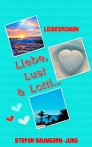 Liebe, Lust & Lotti