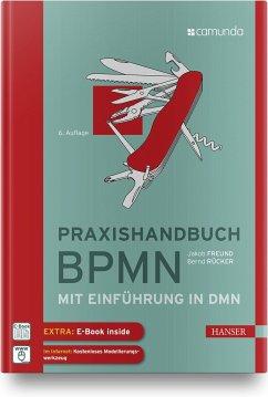 Praxishandbuch BPMN - Rücker, Bernd;Freund, Jakob