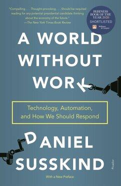 A World Without Work (eBook, ePUB) - Susskind, Daniel