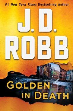 Golden in Death (eBook, ePUB) - Robb, J. D.