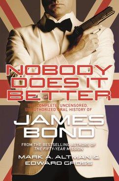 Nobody Does it Better (eBook, ePUB) - Gross, Edward; Altman, Mark A.