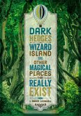 Dark Hedges, Wizard Island, and Other Magical Places That Really Exist (eBook, ePUB)